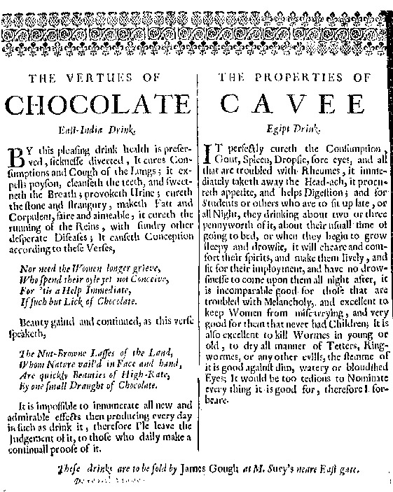 This 1660 broadside extols the virtues of chocolate, and of its companion drink, coffee.